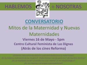HABLEMOS ENTRE NOSOTRAS - CONVERSATORIO - CC FEMINISTA LAS DIGNAS - 16 MAYO 2014