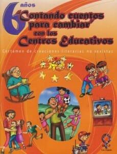 CATÁLOGO DE LIBROS: 6 CONTANDO CUENTOS PARA CAMBIAR CON LOS CENTROS EDUCATIVOS - 2006_PORTADA