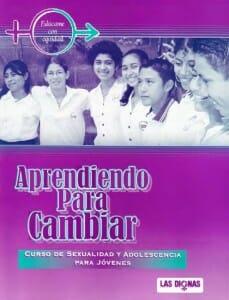 APRENDIENDO PARA CAMBIAR CURSO DE SEXUALIDAD Y ADOLESCENCIA PARA JÓVENES - 2004_PORTADA