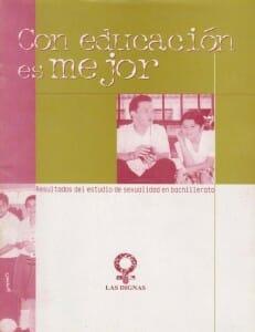 CON EDUCACIÓN ES MEJOR RESULTADOS DEL ESTUDIO DE SEXUALIDAD EN BACHILLERATO 2002_PORTADA