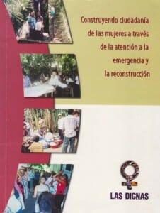 CONSTRUYENDO CIUDADANÍA DE LAS MUJERES A TRAVÉS DE LA ATENCIÓN A LA EMERGENCIA Y LA RECONSTRUCCIÓN - 2004_PORTADA