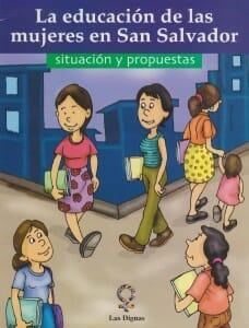 LA EDUCACIÓN DE LAS MUJERES EN SAN SALVADOR SITUACIÓN Y PROPUESTAS - 2006_PORTADA