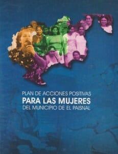 PLAN DE ACCIONES POSITIVAS PARA LAS MUJERES DEL MUNICIPIO DE EL PAISNAL - 2002_PORTADA