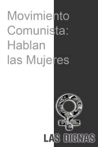 IMA_ movimiento comunista hablan las mujeres